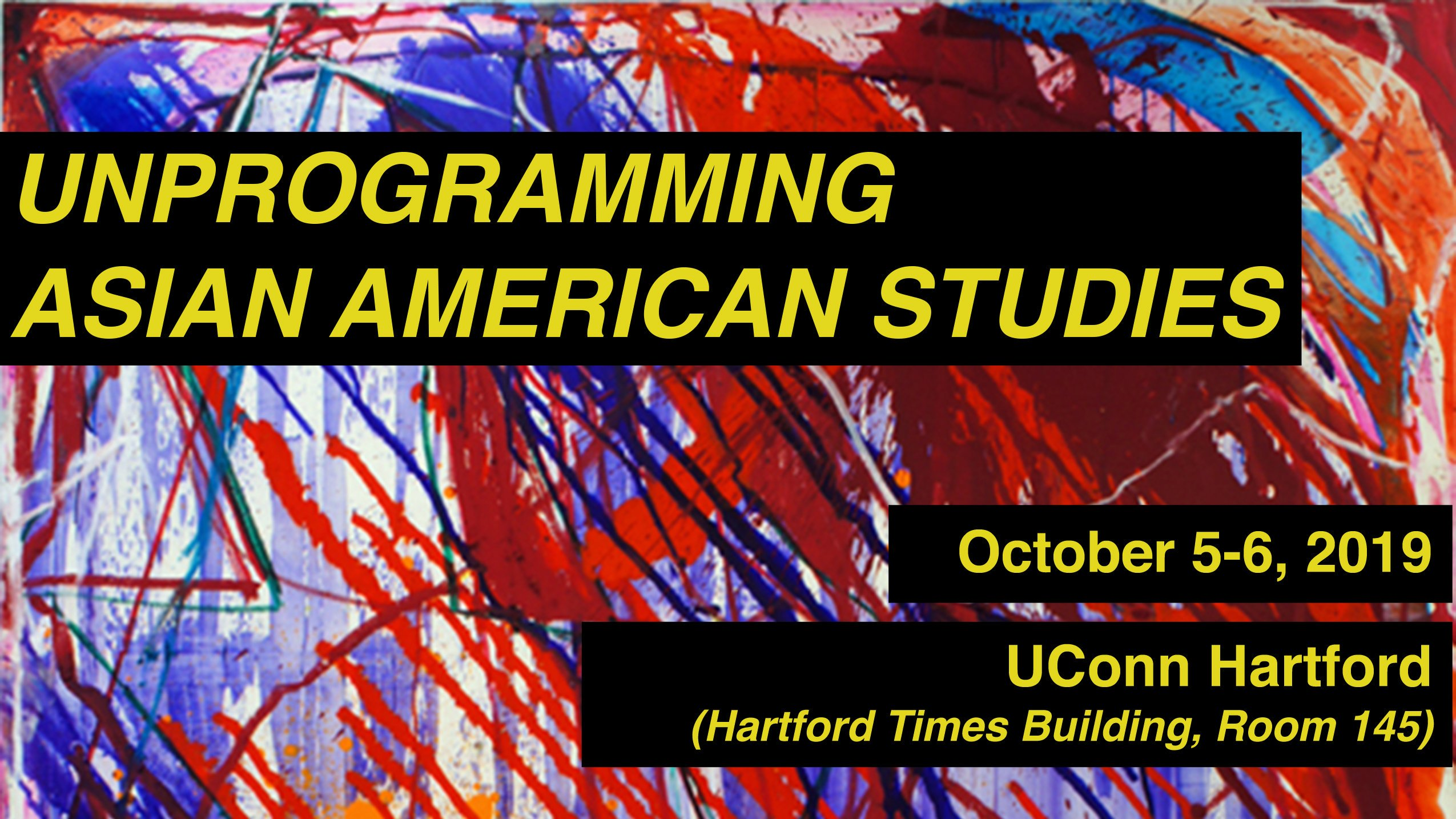 Unprogramming Asian American Studies Conference
