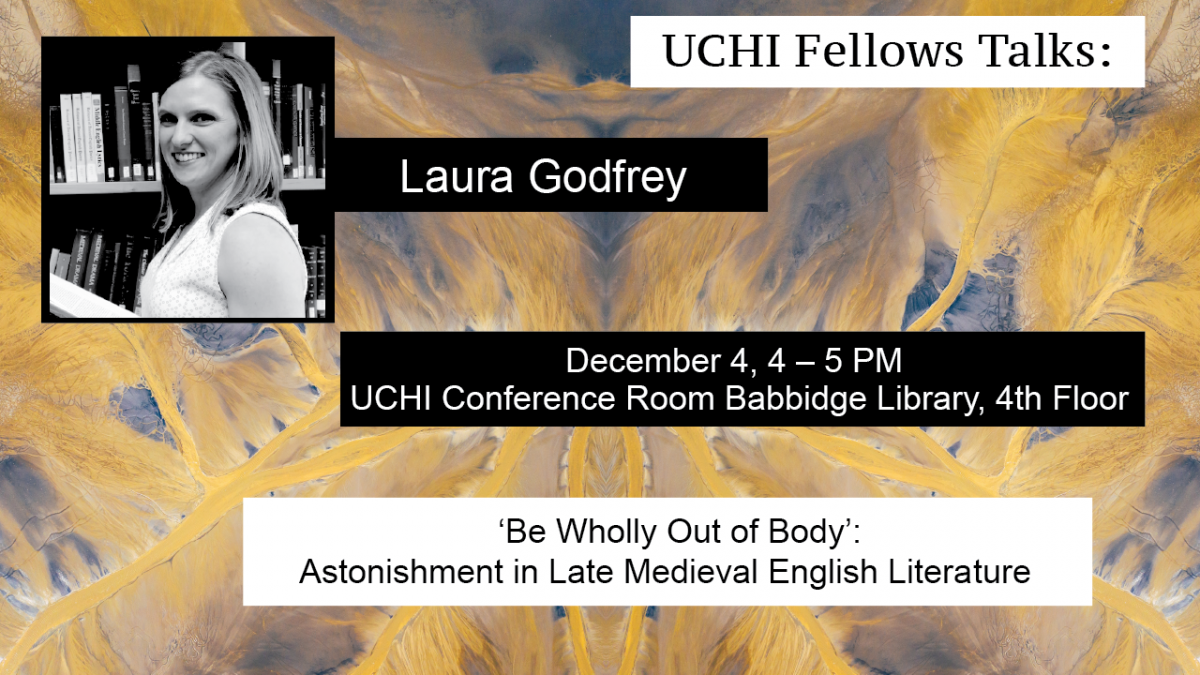 UCHI Fellows Talk by Laura Godfrey on December 4, 4-5PM at the UCHI Conference Room