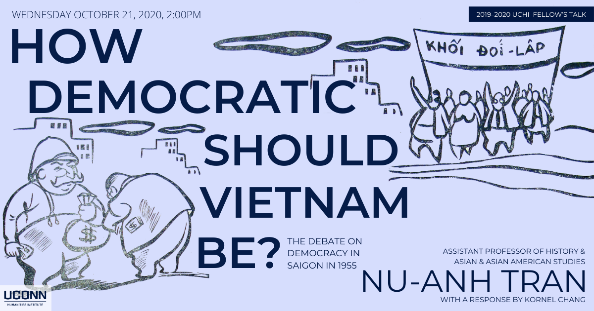 Poster for talk How Democratic Should Vietnam Be? by Nu-Anh Tran. Text on blue background, with a political cartoon showing protesters and a man paying what appears to be a bribe.