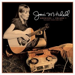 Joni Mitchell Archives Volume 1 cover art