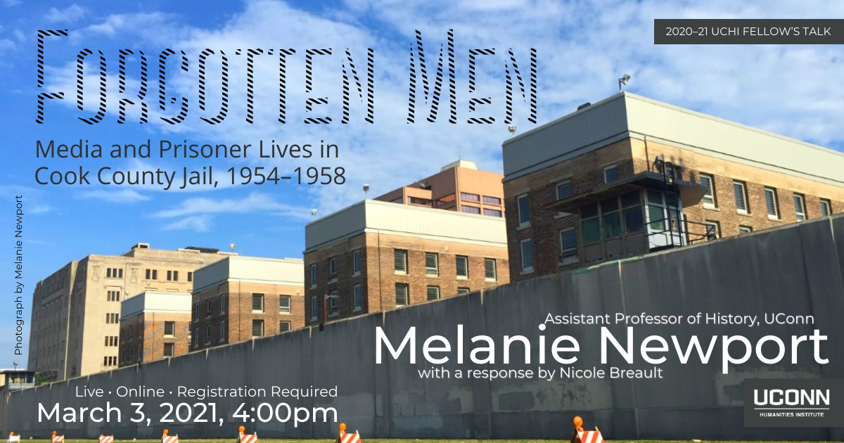 2020–21 UCHI Fellow's Talk. Forgotten Men: Media and Prisoner Lives in Cook County Jails, 1954–1958. Assistant Professor of History Melanie Newport, with a response by Nicole Breault. Live. Online. Registration required. March 3, 2021, 4:00pm.