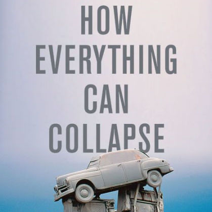 How Everything Can Collapse Book Cover Detail